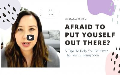 Afraid to put yourself out there? 5 tips when you're scared to be seen 😬